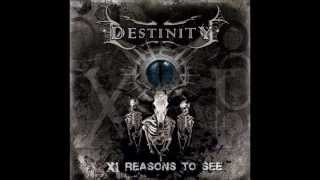 Destinity - When They Stand Still