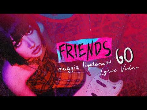 Maggie Lindemann  - Friends Go - Lyric   6CAST