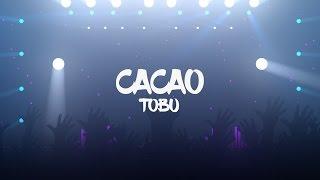 [ SeeDeng Intro Song] Tobu - Cacao thumbnail