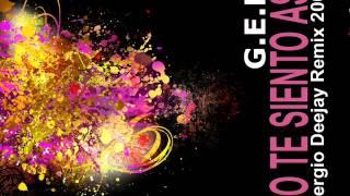 G.E.M - Yo te siento asi (Sergio Deejay Remix 2009)