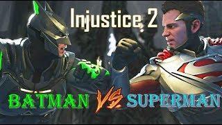 Injustice 2: Episode 1 - Batman Vs Superman
