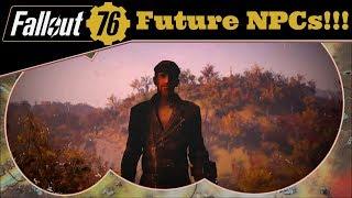 Fallout 76: How we could get NPCs!