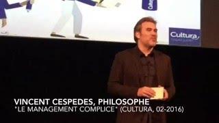 Le Management complice // Vincent Cespedes