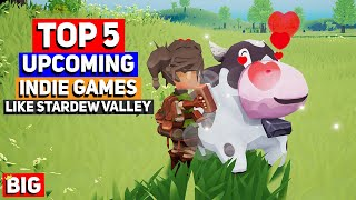 Top 5 Upcoming Farming Indie Games (like Stardew Valley)