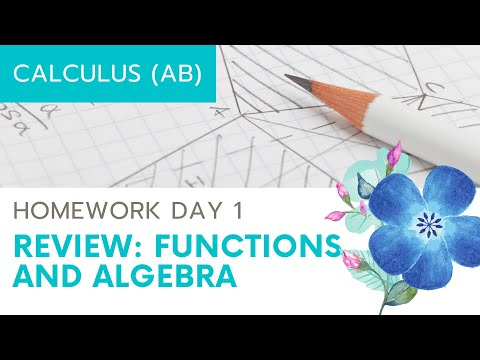 Calculus AB Homework Day 1 - Review 1: Functions