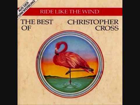 Christopher Cross - Ride Like The Wind #1