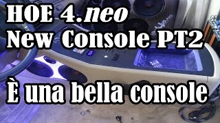 HOE 4.NEO - New Console PT2