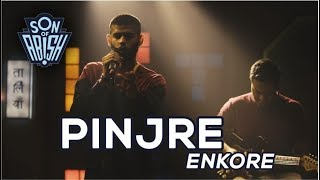 PINJRE by ENKORE | Son Of Abish Picks