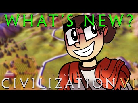Civilization VI: What's New or Changed? [Technology, Civics, Districts, Wonders, etc...]