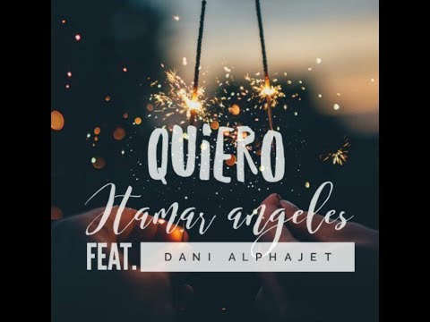Quiero - Itamar Angeles Feat. Dani Alphajet