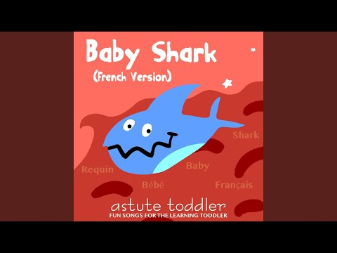 Baby Shark (French Version) indir