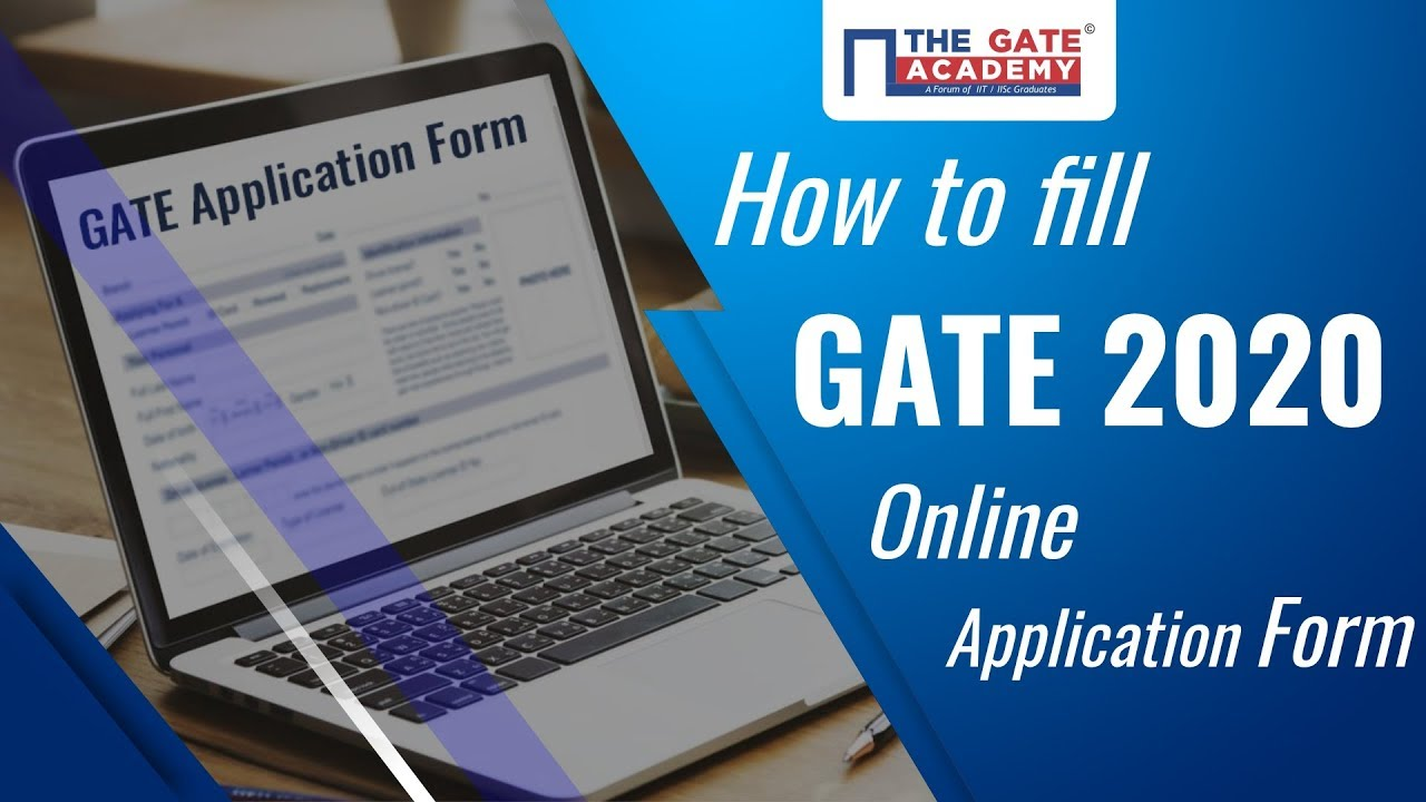 How to fill GATE 2020 Application Form | GATE Online Form