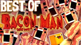 THE BEST OF BACON MAN! (Funny Moments!)