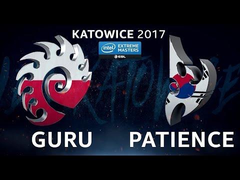 StarCraft II - Guru vs. Patience [ZvP] - B4 Upper Qualifier - IEM Katowice 2017
