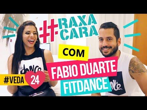 #RAXACARA com FABIO DUARTE - FITDANCE #VEDA24