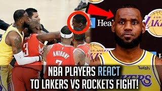 NBA Players REACT To The LAKERS-ROCKETS FIGHT!