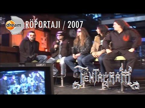 Pentagram Röportajı / Dream Tv (2007)