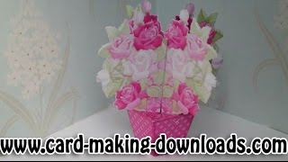 How To Make A 3D Flower Pot Card www Card Making Downloads com
