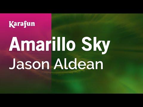 Karaoke Amarillo Sky - Jason Aldean *