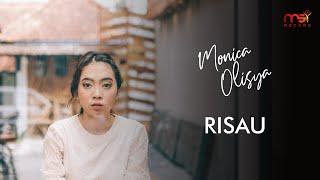 Monica Olisya - Risau (Official Music Video)