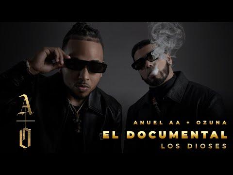 Anuel AA & Ozuna – Los Dioses El Documental