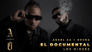 Anuel AA & Ozuna - Los Dioses El Documental