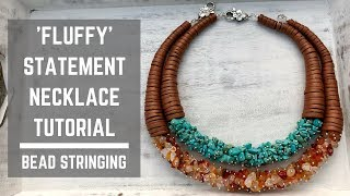 Fluffy Statement necklace tutorial | Bead stringing | Beaded Necklace