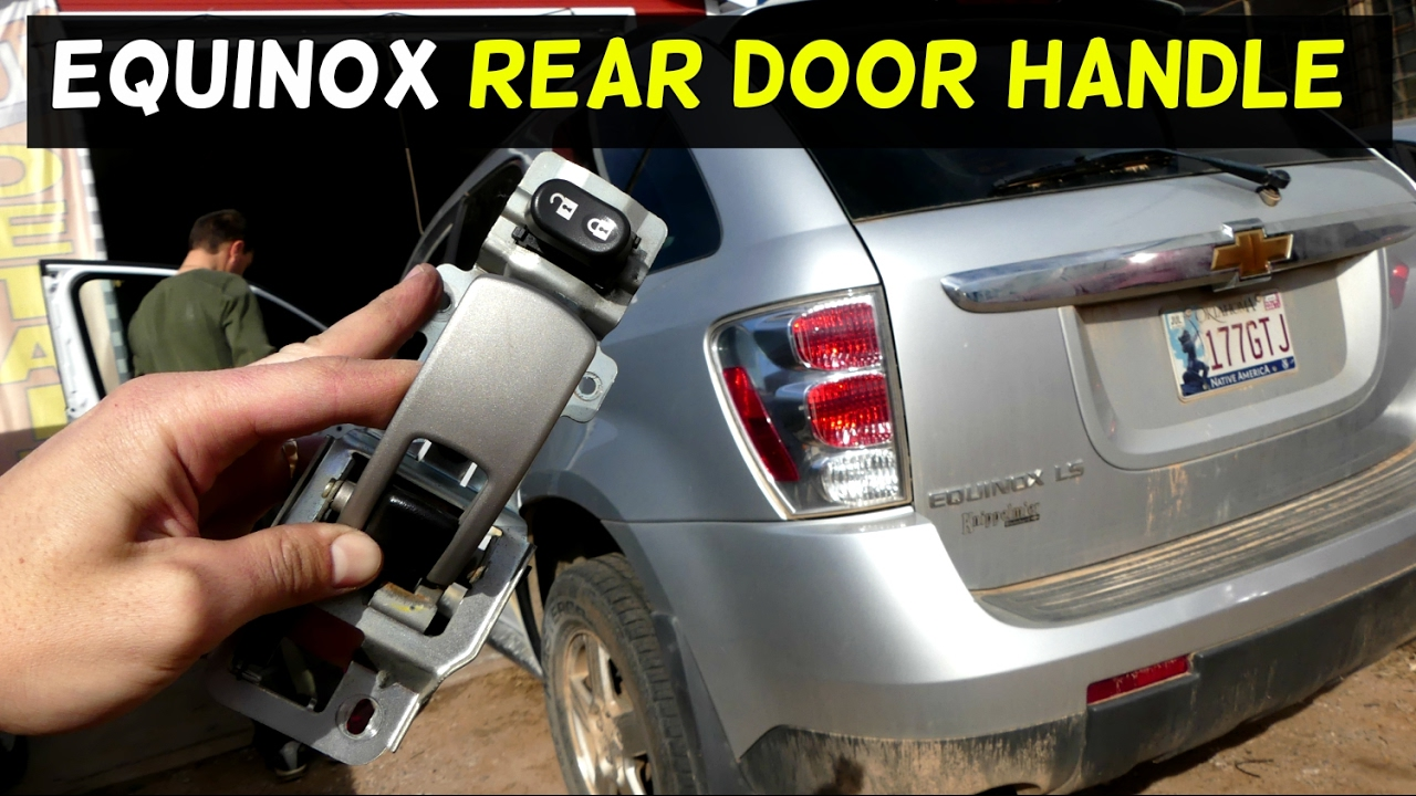 maxresdefault chevrolet equinox rear interior door handle removal replacement  at crackthecode.co