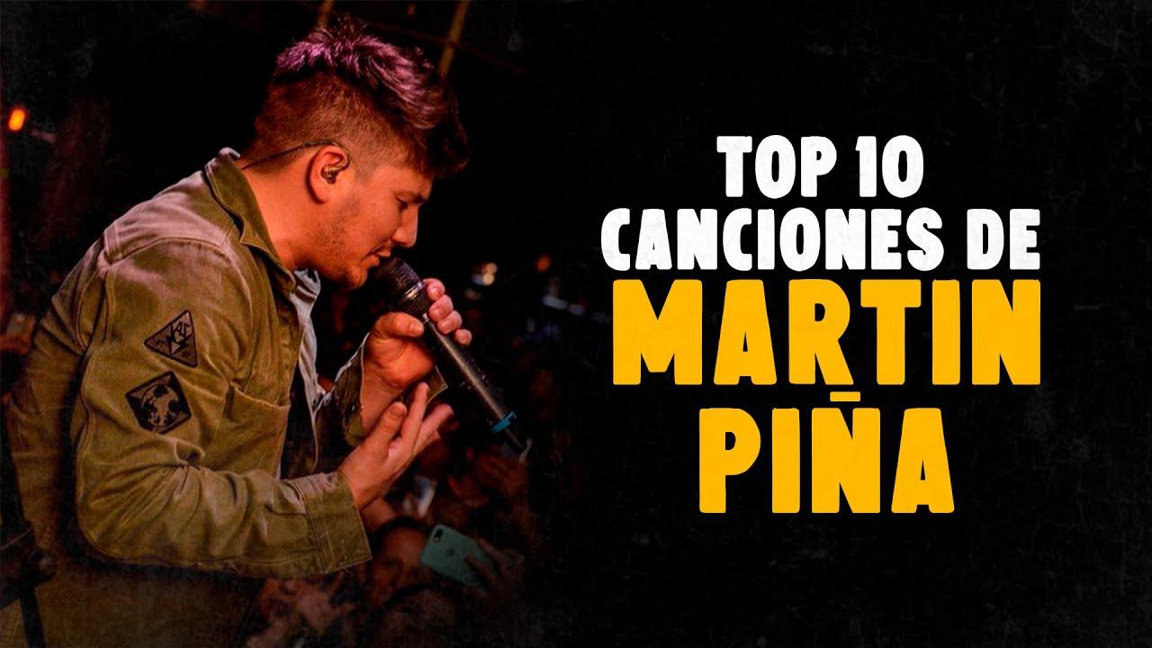 Top 10 Canciones de Martin Piña