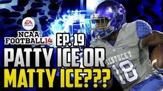 Ncaa football 14 dynasty kentucky wildcats | patty ice or matty ice? [ep 19]