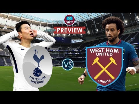 Tottenham Vs West Ham | WHFTV Big Match Preview