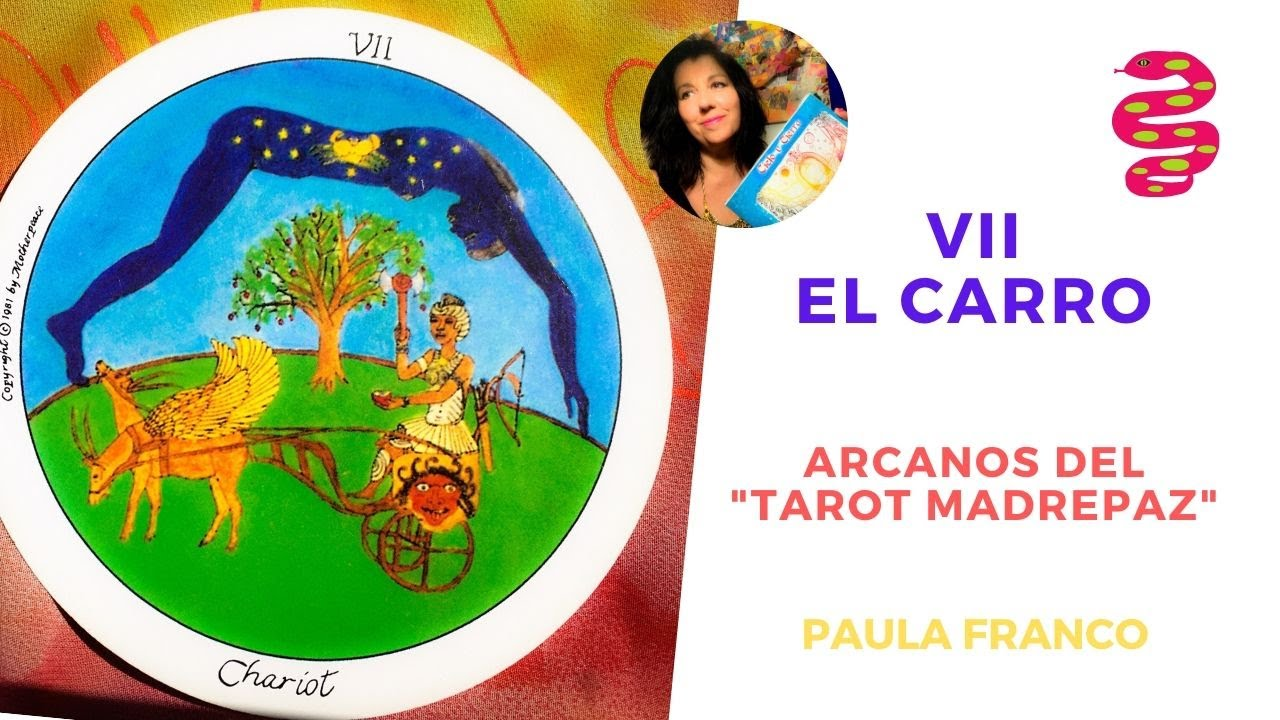 Que significa el Arcano del CARRO? del Tarot Madre Paz. Chamanismo, espiritualidad Femenina