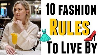 10 FASHION RULES TO LIVE BY: tips from a stylist