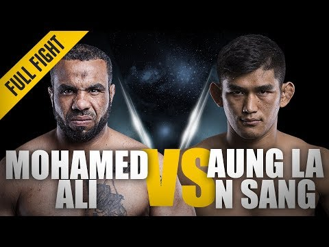 ONE: Full Fight | Mohamed Ali Vs. Aung La N Sang | The Python's Choke | March 2016