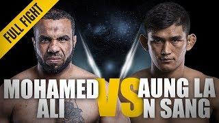 ONE: Full Fight | Mohamed Ali vs. Aung La N Sang | The Python's Choke | March 2016