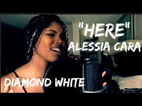 Alessia Cara - Here (Diamond White Cover)