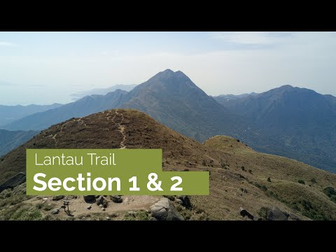 Sections 1 & 2 of the Lantau Trail