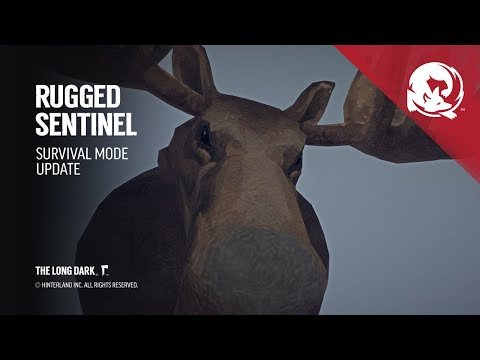 The Long Dark -- Rugged Sentinel (Game Update)
