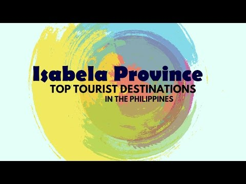 Isabela Province Tourist Spots/Destinations Philippines