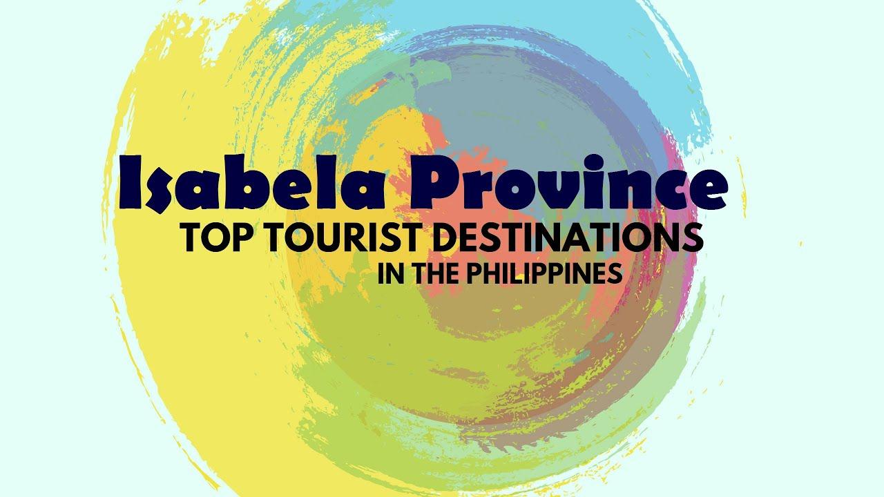 Isabela Province Tourist Spots Destinations Philippines Youtube