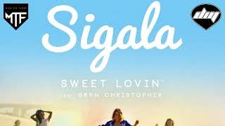 SIGALA feat. BRYN CHRISTOPHER - Sweet lovin [Official] YouTube Videos