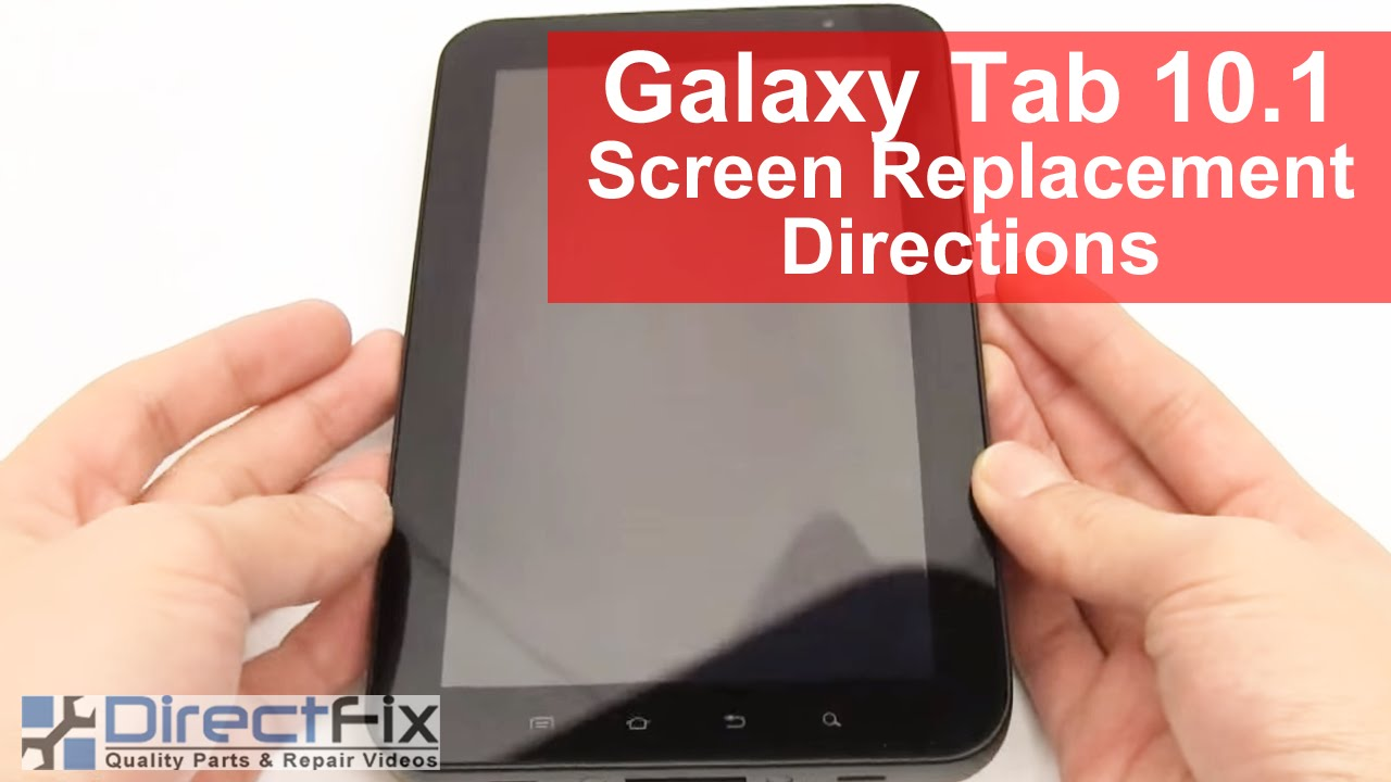 Samsung Galaxy Tab Screen Replacement Directions