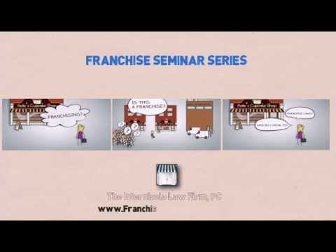 How to Franchise Your Business - Start-Up Franchisor Seminar by Charles N. Internicola