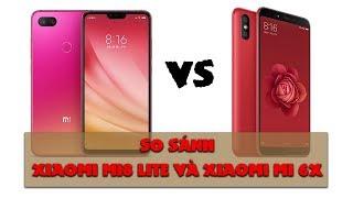 Xiaomi Mi8 Lite đối đầu Xiaomi Mi 6X : cái nào đáng lựa chọn?