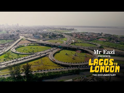 Lagos To London: The Documentary