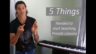 5 things needed to start  teaching private music lessons