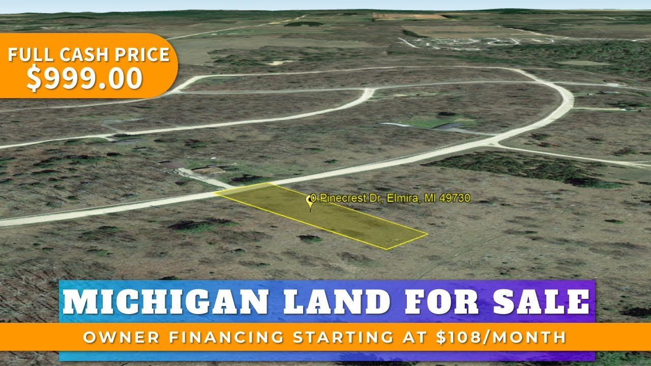 Lot 468 Pinecrest Dr. Elmira MI - 0.42 Acre Residential Vacant Land For Sale Owner Financing