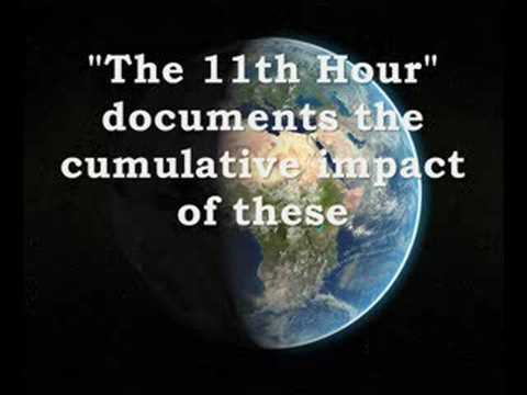 11th hour documentary – update: this documentary is currently for preview only (sorry) full version can be bought here narrated by leonardo dicaprio, this capt.