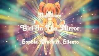 [Nightcore] Sophia Grace - Girl In The Mirror - ft  Silento