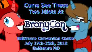 I'M AT PONIES!! (BronyCon 2018 Announcement)